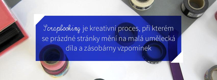 Scrapbooking je kraativní proces, při kterém se prázdné stránky mění na malá umělecká díla a zásobárny vzpomínek
